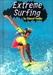 Cover of: Extreme Surfing (Extreme Sports) | Edward Voeller