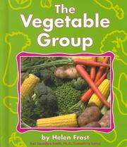 Cover of: The Vegetable Group | Helen Frost