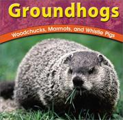 Cover of: Groundhogs | Adele D. Richardson