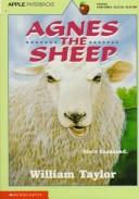 Cover of: Agnes the Sheep by William Taylor