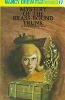 Cover of: The Mystery of the Brass-bound Trunk | Carolyn Keene