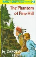 Cover of: The Phantom of Pine Hill | Carolyn Keene