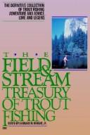 Cover of: Field and Stream Treasury of Trout Fishing by Leonard M. Wright