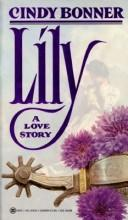 Cover of: Lily by Cindy Bonner