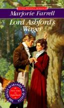 Cover of: Lord Ashford's Wager by Marjorie Farrell