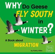 Cover of: Why Do Geese Fly South in Winter? by Kathy Allen