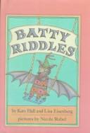 Cover of: Batty Riddles | Katy Hall