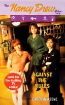 Cover of: Against the Rules #119 | Carolyn Keene
