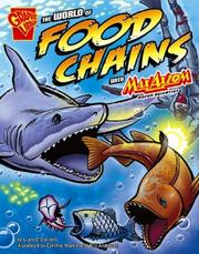 Cover of: The World of Food Chains With Max Axiom, Super Scientist by Liam O'Donnell