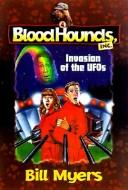 Cover of: Invasion of the Ufos (Bloodhounds, Inc.) | Bill Myers