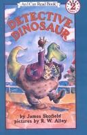 Cover of: Detective Dinosaur | James Skofield