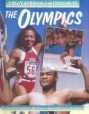 Cover of: Great African Americans in the Olympics | Shaun Hunter