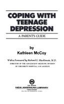 Cover of: Coping with teenage depression | Kathy McCoy