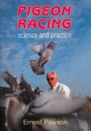 Cover of: Pigeon racing | Ernest Pawson