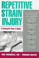 Cover of: Repetitive strain injury | Emil F. Pascarelli