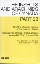 Cover of: The orb-weaving spiders of Canada and Alaska | Charles D. Dondale