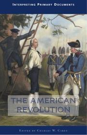 Cover of: The American Revolution | Charles W. Carey