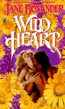 Cover of: Wild Heart by Jane Bonander