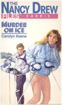 Cover of: Murder On Ice by Carolyn Keene
