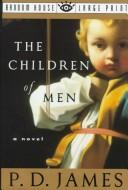 Cover of: The Children of Men | P. D. James