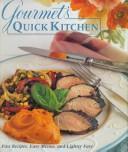 Gourmet's Quick Kitchen