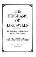 Cover of: The Binghams of Louisville | David Leon Chandler