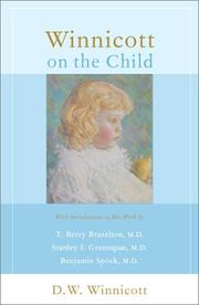 Cover of: Winnicott on the child | D. W. Winnicott