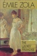 Cover of: The Ladies' Paradise (Au Bonheur Des Dames) | Émile Zola