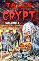 Cover of: Tales from the Crypt Vol #1 | Ellen Weiss