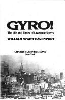 Cover of: Gyro! | William W. Davenport