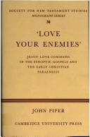 Cover of: 'Love your enemies' by John Piper
