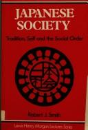 Cover of: Japanese Society | Robert J. Smith