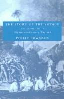 Cover of: The Story of the Voyage | Philip Edwards