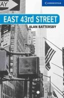 Cover of: East 43rd Street | Alan Battersby
