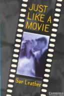 Cover of: Just Like a Movie Audio cassette | Sue Leather