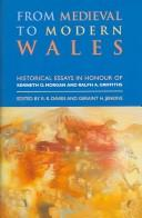 Cover of: From Medieval to Modern Wales | R. R. Davies