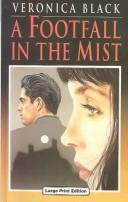 Cover of: A Footfall in the Mist | Veronica Black