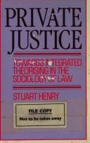 Cover of: Private justice by Stuart Henry