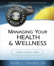 Cover of: Managing your health & wellness | Diane L. Cramer
