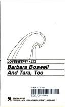 Cover of: And Tara, Too by Barbara Boswell