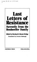 Cover of: Last letters of resistance | Eberhard Bethge, Renate Bethge