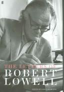 Cover of: LETTERS OF ROBERT LOWELL; ED. BY SASKIA HAMILTON | LOWELL, ROBERT, 1917-1977.
