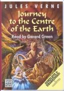 Cover of: A journey to the centre ofthe earth | Joyce Faraday