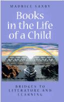 Cover of: Books in the Life of a Child | Maurice Saxby
