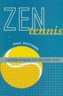 Cover of: Zen Tennis | Paul Mutimer