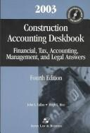 Cover of: Construction Accounting Deskbook by John L. Callan