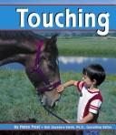 Cover of: Touching | Helen Frost