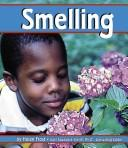 Cover of: Smelling | Helen Frost