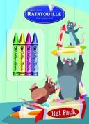 Cover of: Rat Pack (Color Plus Chunky Crayons) (Ratatouille Movie Tie In) by Golden Books