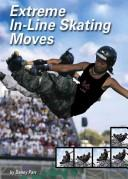 Cover of: Extreme In-Line Skating Moves (Behind the Moves) | Danny Parr